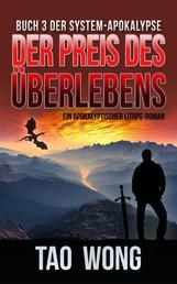 Der Preis des Überlebens - Ein Apokalyptischer LitRPG-Roman