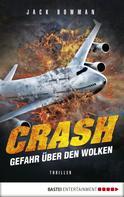 Jack Bowman: Crash - Gefahr über den Wolken ★★★★