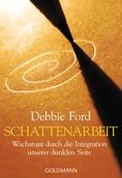 Debbie Ford: Schattenarbeit ★★★★