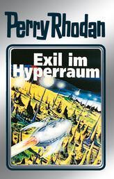 "Perry Rhodan 52: Exil im Hyperraum (Silberband) - 8. Band des Zyklus ""Die Cappins"""