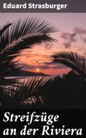 Eduard Strasburger: Streifzüge an der Riviera