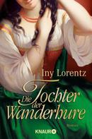 Iny Lorentz: Die Tochter der Wanderhure ★★★★