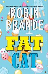 Fat Cat (Deutsche)