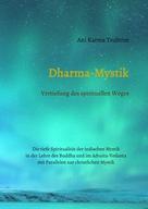 Ani Karma Tsultrim: Dharma-Mystik