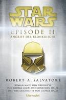 R.A. Salvatore: Star Wars™ - Episode II - Angriff der Klonkrieger ★★★★