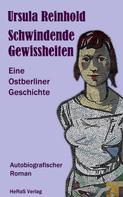 Ursula Reinhold: Schwindende Gewissheiten