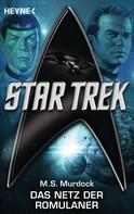 Melinda S. Murdock: Star Trek: Das Netz der Romulaner