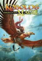 Wolfgang Baur: Des Kobolds Handbuch der Magie