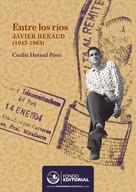 Cecilia Heraud: Entre los ríos