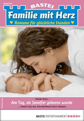 Familie mit Herz 64 - Familienroman