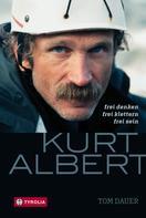 Tom Dauer: Kurt Albert