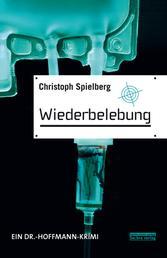 Wiederbelebung - Ein Dr.-Hoffmann-Krimi