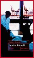 Robert Brack: Lenina Kämpft ★★★★★