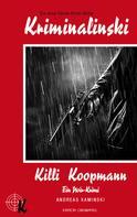 Andreas Kaminski: Killi Koopmann