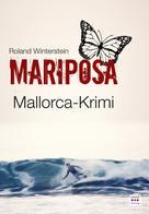 Roland Winterstein: MARIPOSA: Mallorca-Krimi ★★★