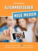 Bela Mutschler: Elternratgeber Neue Medien ★★★