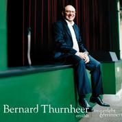 Bernard Thurnheer erzählt