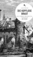 Jan Beinßen: Die kopflose Braut (eBook)