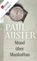 Paul Auster: Mond über Manhattan ★★★★