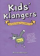 Richard Benson: Kid's Klangers