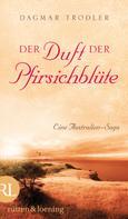 Dagmar Trodler: Der Duft der Pfirsichblüte ★★★★