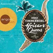 African Queen - Ein Abenteuer (Gekürzte Lesefassung)