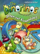 Katharina Wieker: Die Dinorinos gehen auf Klassenfahrt ★★★★★