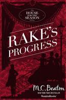M.C. Beaton: Rake's Progress ★★★★