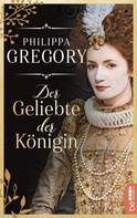 Philippa Gregory: Der Geliebte der Königin ★★★★