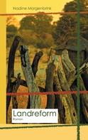 Nadine Morgenbrink: Landreform ★★★★
