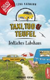 Taxi, Tod und Teufel - Tödliches Labskaus - Nordsee-Krimi