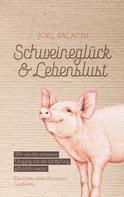 Joel Salatin: Schweineglück & Lebenslust
