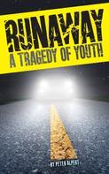 Peter Alpert: Runaway