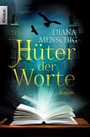 Diana Menschig: Hüter der Worte ★★★★