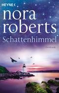 Nora Roberts: Schattenhimmel ★★★★★