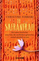 Christine Ferrari: Die Safranfrau ★★★★
