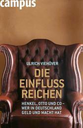 Die EinflussReichen - Henkel, Otto und Co - Wer in Deutschland Geld und Macht hat