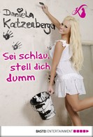 Daniela Katzenberger: Sei schlau, stell dich dumm ★★★★