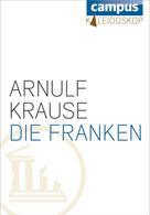 Arnulf Krause: Die Franken ★★★