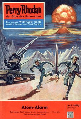 Perry Rhodan 5: Atom-Alarm