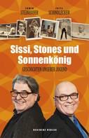 Erwin Steinhauer: Sissi, Stones und Sonnenkönig ★★★★★