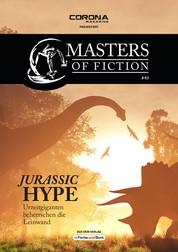 Masters of Fiction 3: Jurassic Hype - Urzeitgiganten beherrschen die Leinwand - Franchise-Sachbuch-Reihe