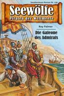 Roy Palmer: Seewölfe - Piraten der Weltmeere 139 ★★★★