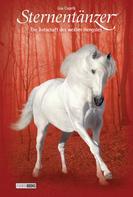 Lisa Capelli: Sternentänzer, Band 18 - Die Botschaft des weißen Hengstes ★★★★★