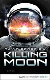 Killing Moon - Roman