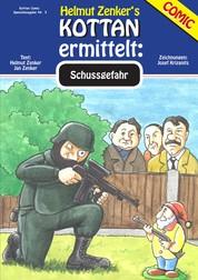 Kottan ermittelt: Schussgefahr - Kottan Comic Spezialausgabe Nr. 3