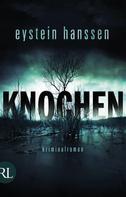 Eystein Hanssen: Knochen ★★★★