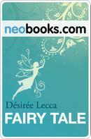 Désirée Lecca: Fairy Tale ★★★★