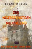 Frank Merlin: Der Widerspenstigen Meuchelung ★★★★