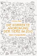 Christian Ritter: Die korrekte Anordnung der Tiere im Zoo ★★★★